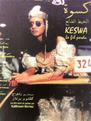 Keswa, le fil perdu