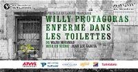 Willy Protagoras Enfemé dans les toilettes poster