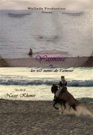 Yasmina ou les 60 Noms de l'Amour